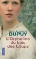 Couverture Bories, tome 1 : L'orpheline du bois des loups Editions Pocket 2014
