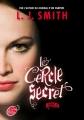 Couverture Le cercle secret, tome 3 : Le pouvoir Editions Le Livre de Poche (Jeunesse) 2013