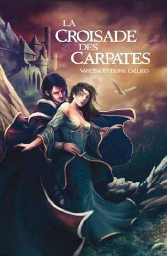 Couverture Les sept portes de l'Apocalypse, tome 1 : La Croisade des Carpates