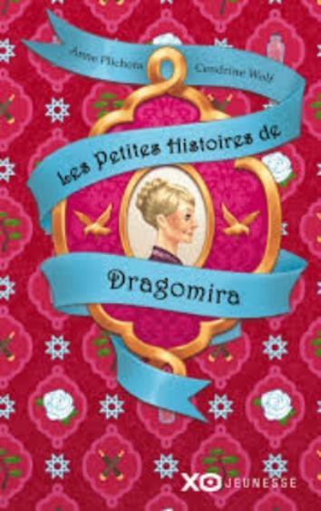 Couverture Les petites histoires de Dragomira