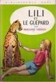 Couverture Lili et le guépard Editions Hachette (Bibliothèque Rose) 1975