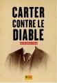 Couverture Carter contre le diable Editions Super 8 2014