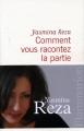 Couverture Comment vous racontez la partie Editions Flammarion 2014