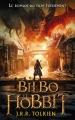 Couverture Bilbo le hobbit / Le hobbit Editions Hachette (Aventure) 2014