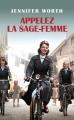 Couverture Appelez la sage-femme Editions France Loisirs 2013