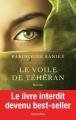 Couverture Le voile de Téhéran Editions Robert Laffont 2015