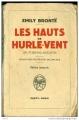 Couverture Les Hauts de Hurle-Vent / Les Hauts de Hurlevent / Hurlevent / Hurlevent des morts / Hurlemont Editions Payot 1946