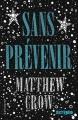 Couverture Sans prévenir Editions Gallimard  (Scripto) 2015