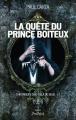 Couverture Chroniques d'au-delà du seuil, tome 1 : La Quête du prince boiteux Editions L'archipel 2015