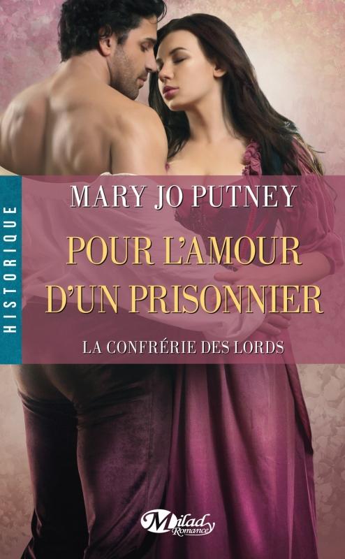 Couverture La Confrérie des Lords, tome 4 : Pour l'Amour d'un Prisonnier