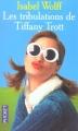 Couverture Les tribulations de Tiffany Trott Editions Pocket 2004