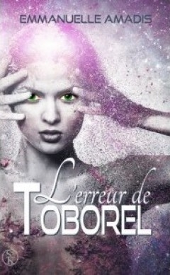 http://mon-irreel.blogspot.com/2015/01/lerreur-de-toborel-de-emmanuelle-amadis.html