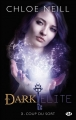Couverture Dark Elite, tome 3 : Coup du sort Editions Milady (Bit-lit) 2014