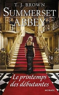 Couverture Summerset Abbey, tome 2 : Le printemps des débutantes