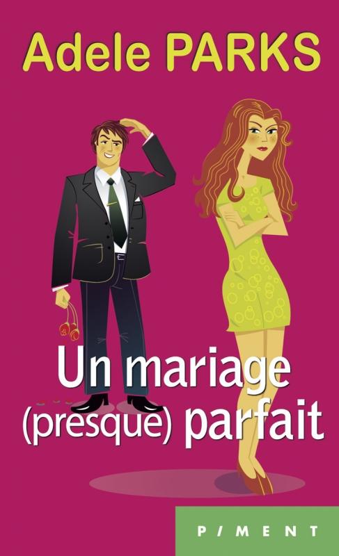 Couverture Un mariage (presque) parfait