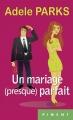 Couverture Un mariage (presque) parfait Editions France Loisirs (Piment) 2014
