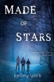 Couverture Made of stars Editions Entangled Publishing 2013