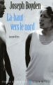 Couverture Là-haut vers le nord Editions Albin Michel (Terres d'Amérique) 2008