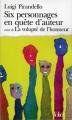 Couverture Six personnages en quête d'auteur Editions Folio  2005