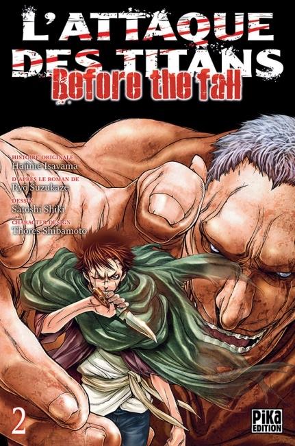 Couverture L'attaque des Titans : Before the fall, tome 02