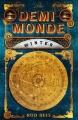 Couverture Le demi-monde, tome 1 : Hiver Editions Quercus 2011