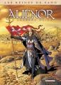Couverture Les reines de sang : Aliénor : La légende noire, tome 3 Editions Delcourt (Histoire & histoires) 2014