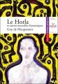 Couverture Le Horla et autres récits Editions Hatier (Classiques & cie) 2006