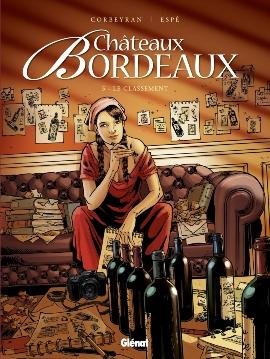 Couverture Châteaux Bordeaux, tome 05 : Le Classement