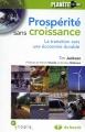 Couverture Prospérité sans croissance : La transition vers une économie durable Editions de Boeck 2010