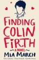 Couverture Finding Colin Firth Editions Pan MacMillan 2014