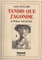 Couverture Tandis que j'agonise Editions Futuropolis 1991