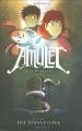 Couverture Amulet, tome 1 : Le gardien de la pierre Editions Scholastic 2008