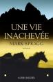 Couverture Une vie inachevée Editions Le Grand Livre du Mois 2005
