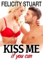 Couverture Kiss me if you can, tome 1 Editions Addictives 2014