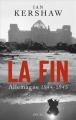 Couverture La fin : Allemagne 1944-1945 Editions Seuil (L'univers historique) 2012