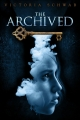 Couverture The Archived, book 1 Editions Hyperion Books 2013