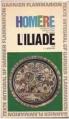 Couverture L'Iliade / Iliade Editions Garnier Flammarion 1965