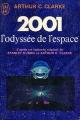 Couverture 2001 : L'odyssée de l'espace Editions J'ai lu 1970