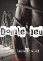 Couverture Double jeu Editions Sharon Kena (Éros) 2014