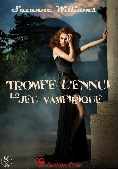 Couverture Trompe l'ennui, tome 1.2 : Jeu Vampirique