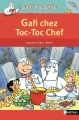 Couverture Gafi chez Toc-toc Chef Editions Nathan (Gafi raconte) 2015