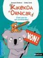 Couverture Kikekoa et Ornicar : C'est pas toi qui commandes ! Editions Nathan (Premières lectures) 2015