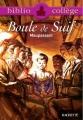Couverture Boule de suif Editions Hachette (Biblio collège) 2006