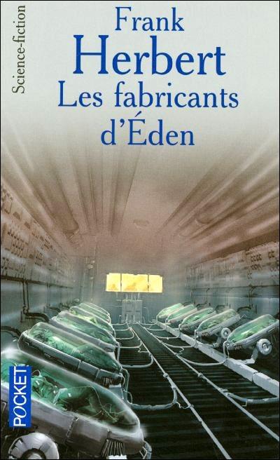 Couverture Les Fabricants d'Eden