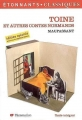 Couverture Toine et autres contes Editions Flammarion (GF - Etonnants classiques) 2007