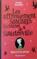 Couverture Les affreusement sombres histoires de Sinistreville, tome 1 : Hubert très très méchant Editions Flammarion 2015
