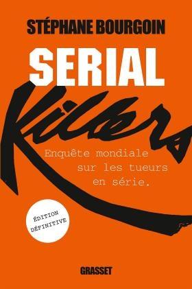 Couverture Serial Killers : Enquête sur les tueurs en série