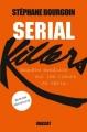 Couverture Serial Killers : Enquête sur les tueurs en série Editions Grasset 2014