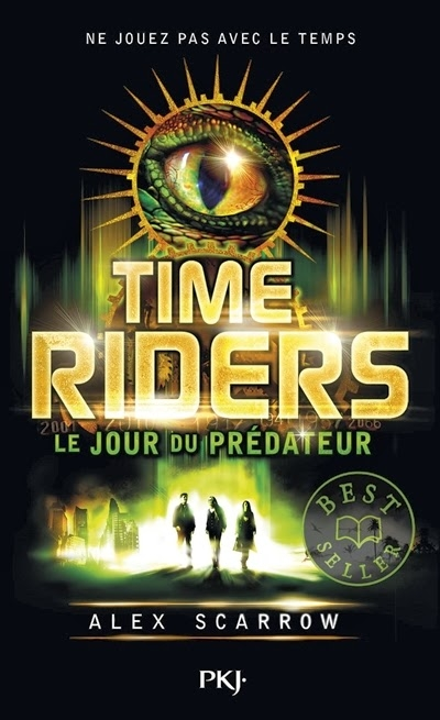 Couverture Time riders, tome 2 : Le jour du prédateur