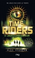 Couverture Time riders, tome 2 : Le jour du prédateur Editions Pocket (Jeunesse - Best seller) 2014